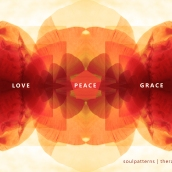 love peace grace soulpatterns